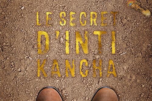 Le secret d'Inti Kancha